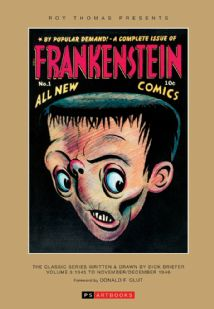 Roy Thomas Presents - Frankenstein  The Classic Series Written & Drawn By Dick Briefer (Vol 1)